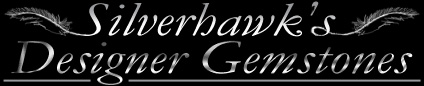 Designer Gemstones, cabochons by Sam Silverhawk